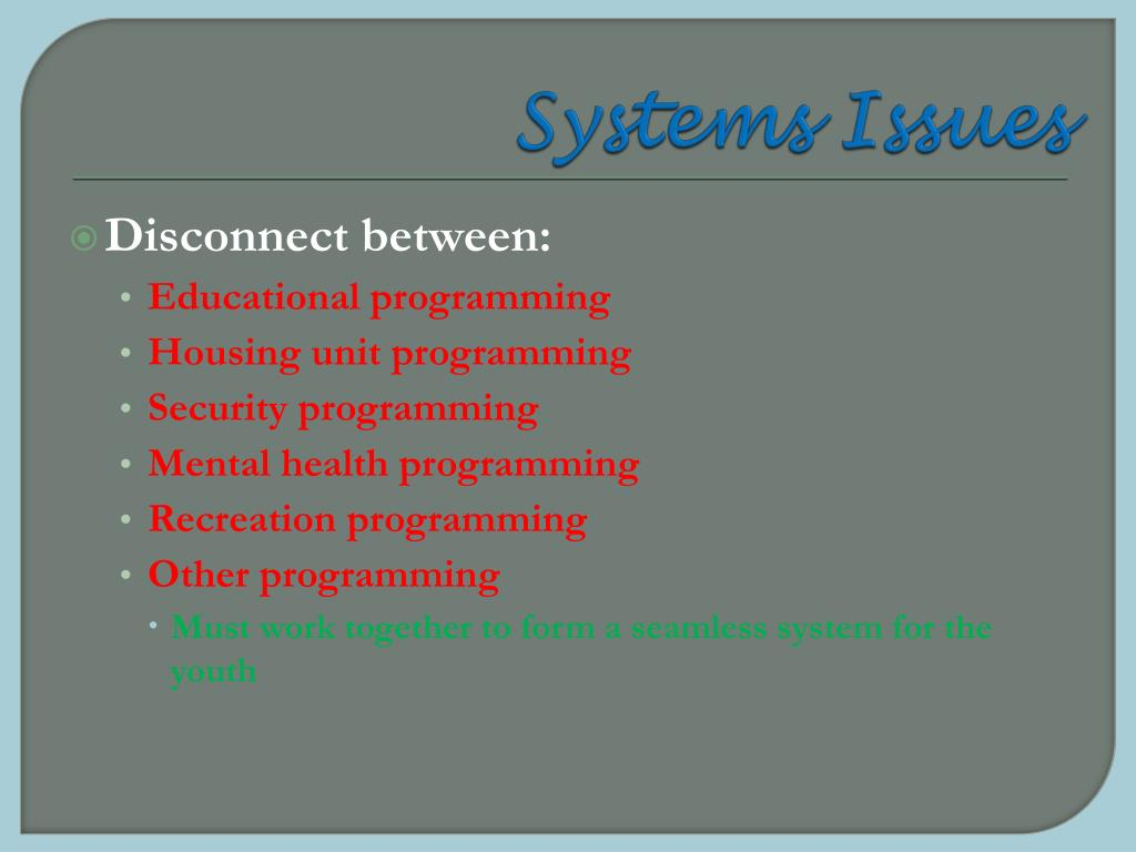 Systems Issues