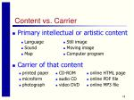 content vs carrier