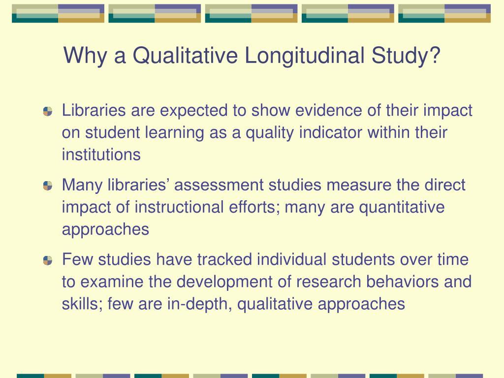 Why a Qualitative Longitudinal Study?