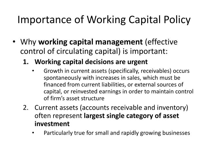 Importance of working capital policy3