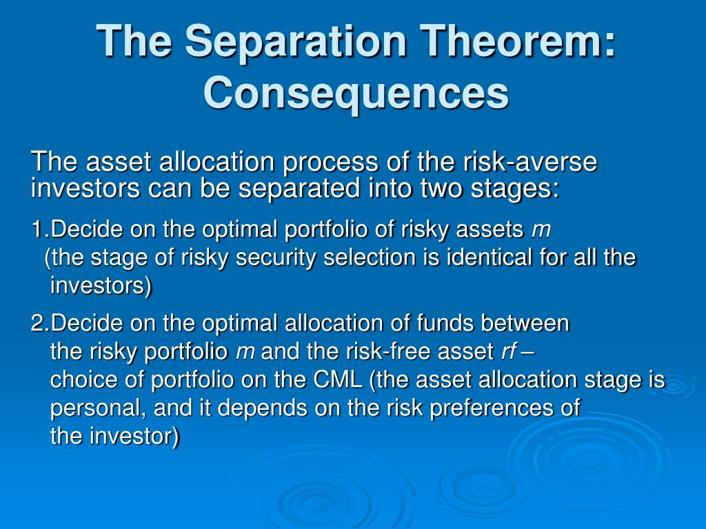 The Separation Theorem: Consequences