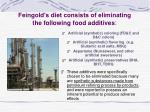 feingold s diet consists of eliminating the following food additives