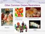 other common dietary restrictions
