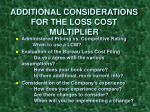 additional considerations for the loss cost multiplier