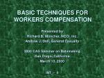 basic techniques for workers compensation
