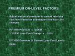 premium on level factors