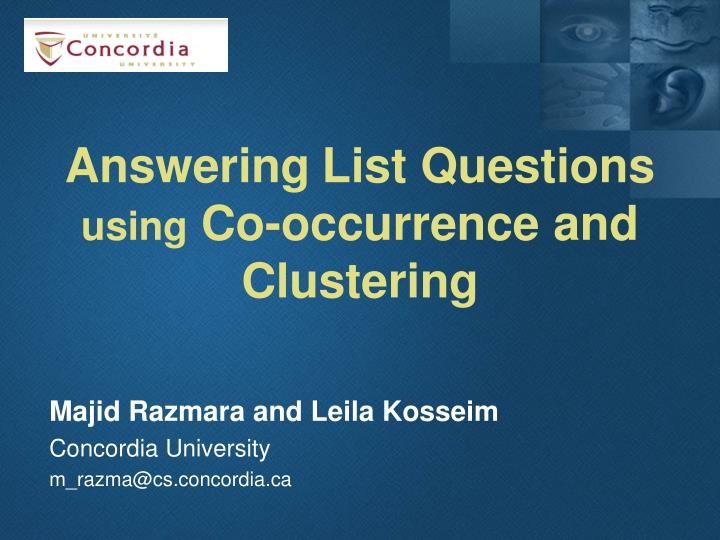 Answering list questions using co occurrence and clustering