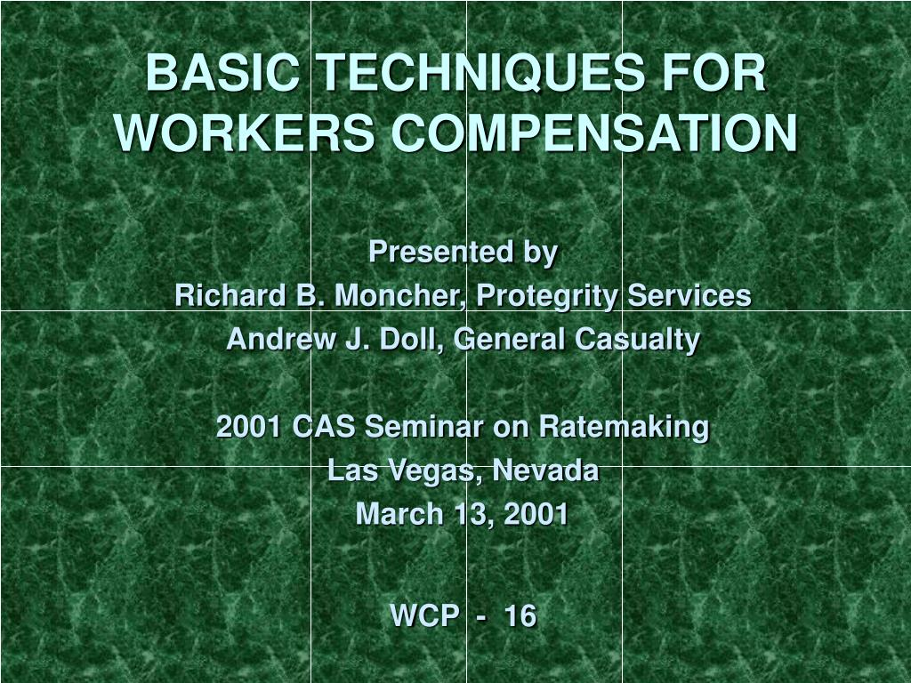 basic techniques for workers compensation l.