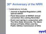 30 th anniversary of the nrri