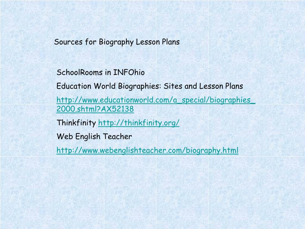 Sources for Biography Lesson Plans