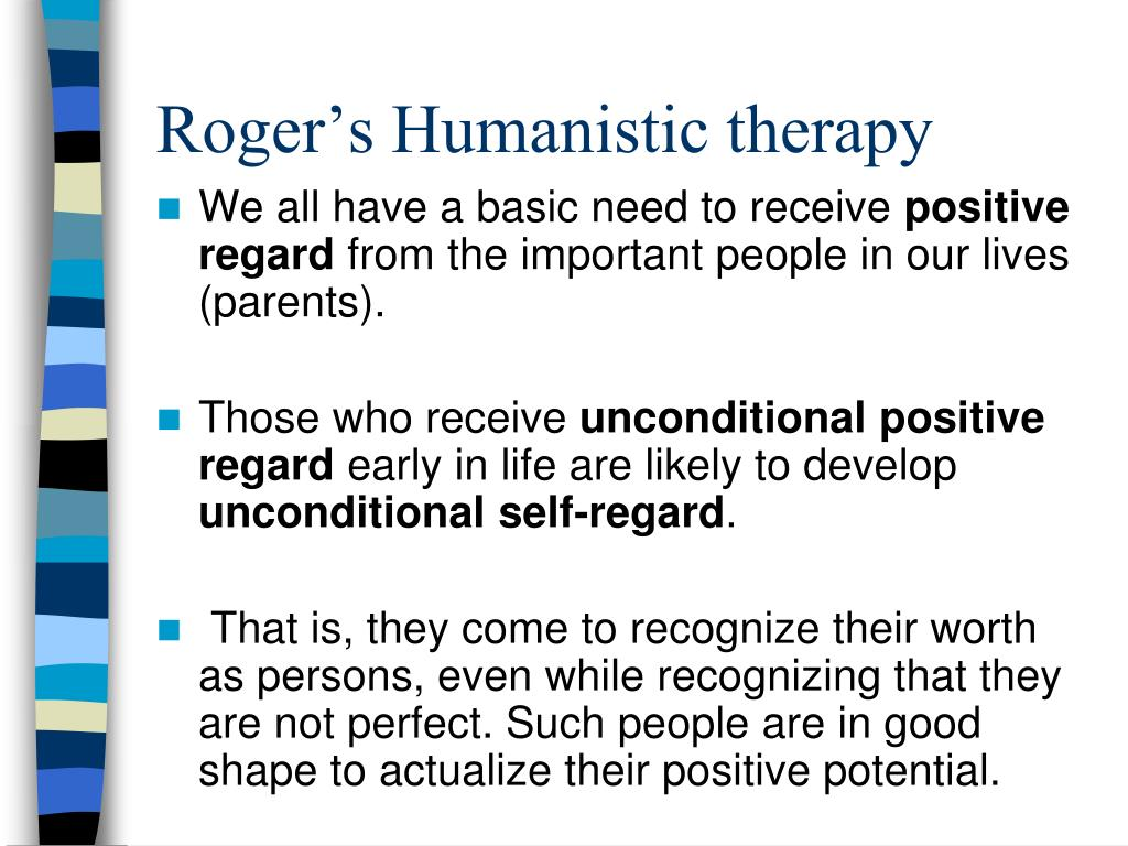 Roger's Humanistic therapy
