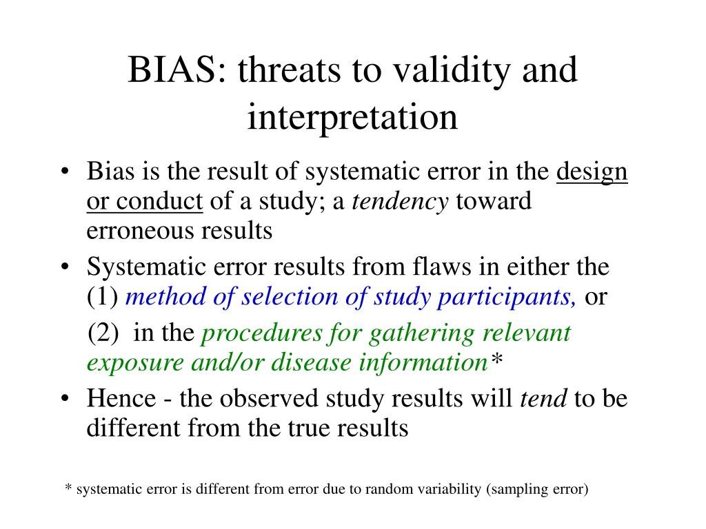 bias threats to validity and interpretation l.