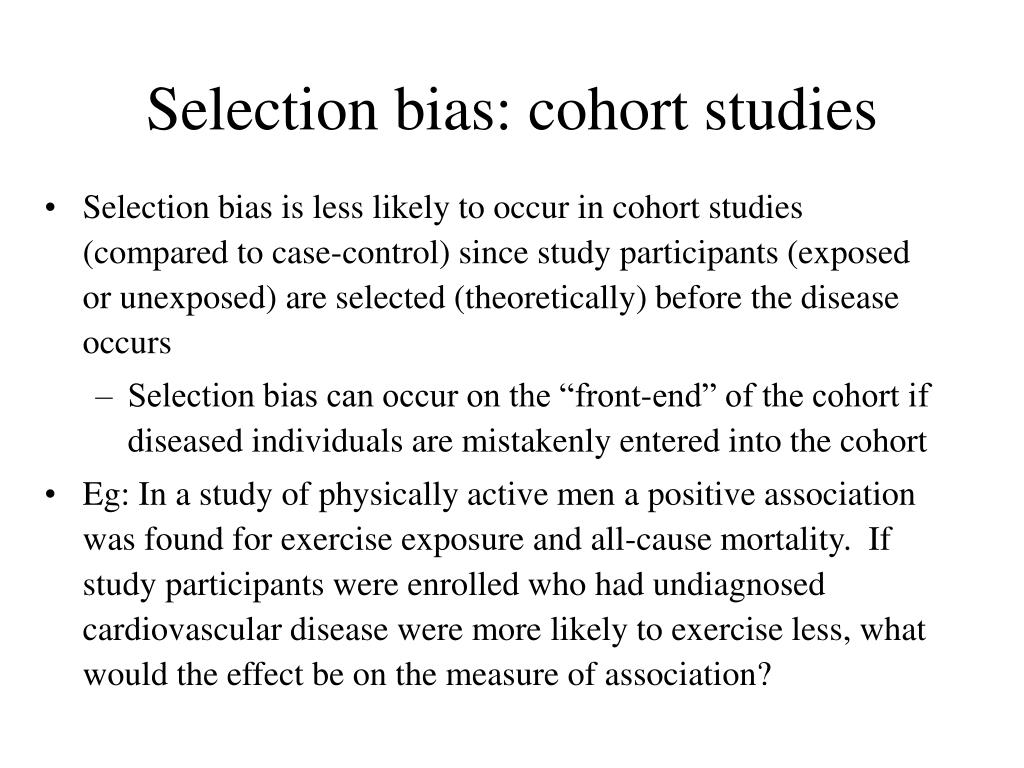 Selection bias: cohort studies