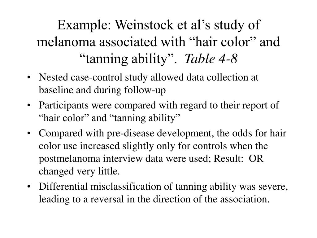 """Example: Weinstock et al's study of melanoma associated with """"hair color"""" and """"tanning ability""""."""