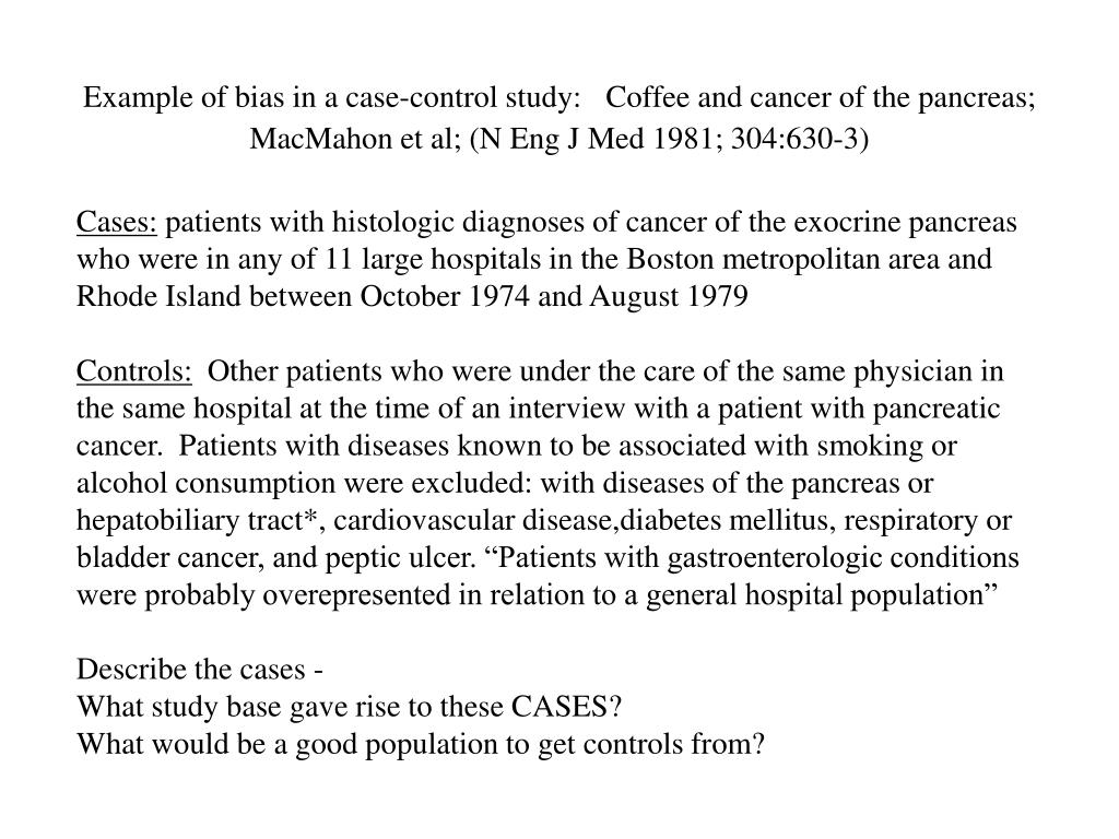 Example of bias in a case-control study: