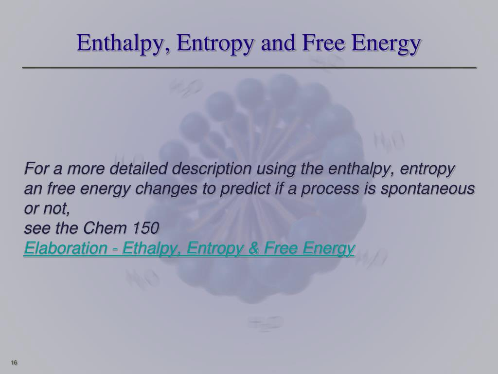 Enthalpy, Entropy and Free Energy
