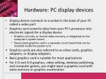 hardware pc display devices16