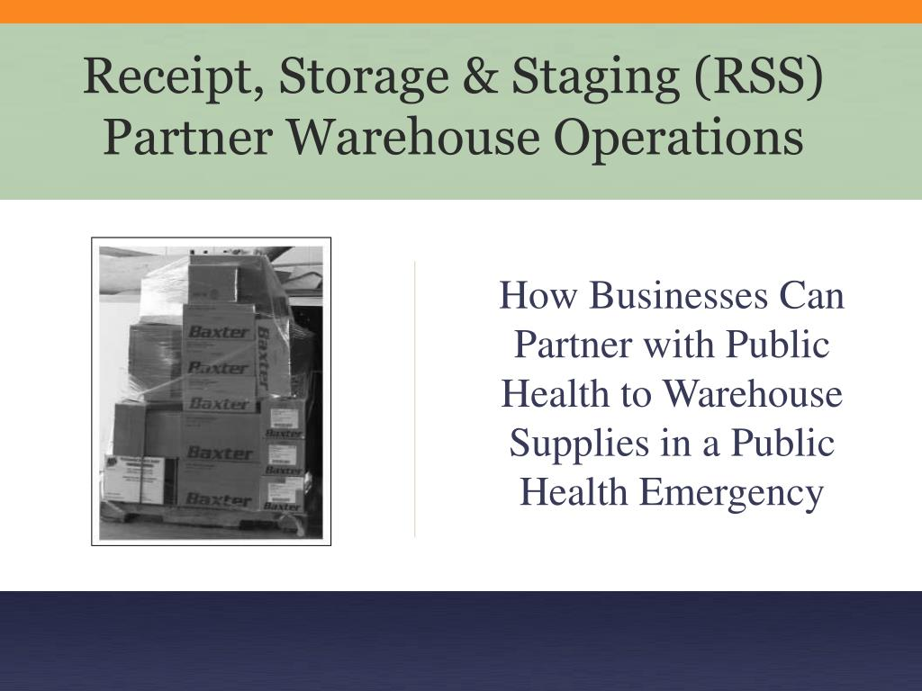 receipt storage staging rss partner warehouse operations l.