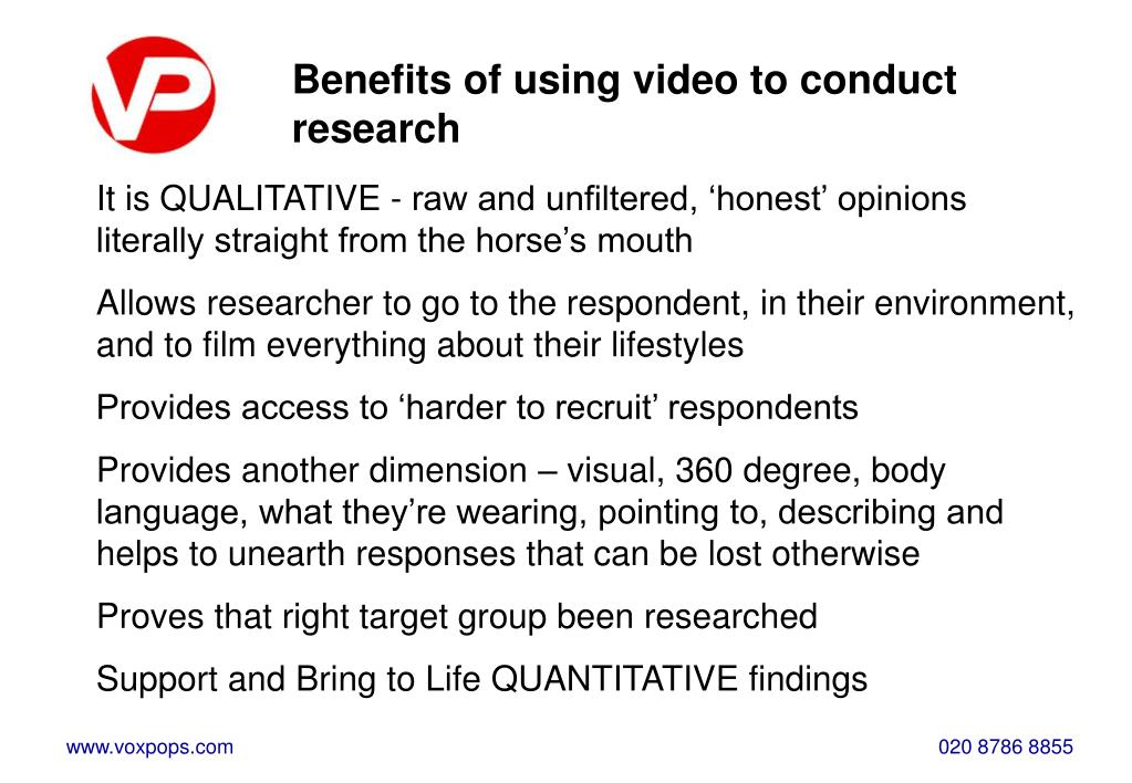 Benefits of using video to conduct research