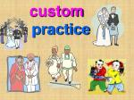 custom practice