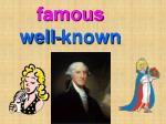 famous well known