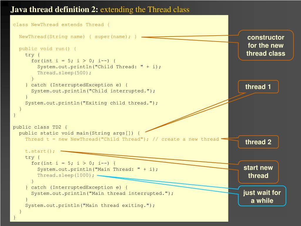 Java thread definition 2:
