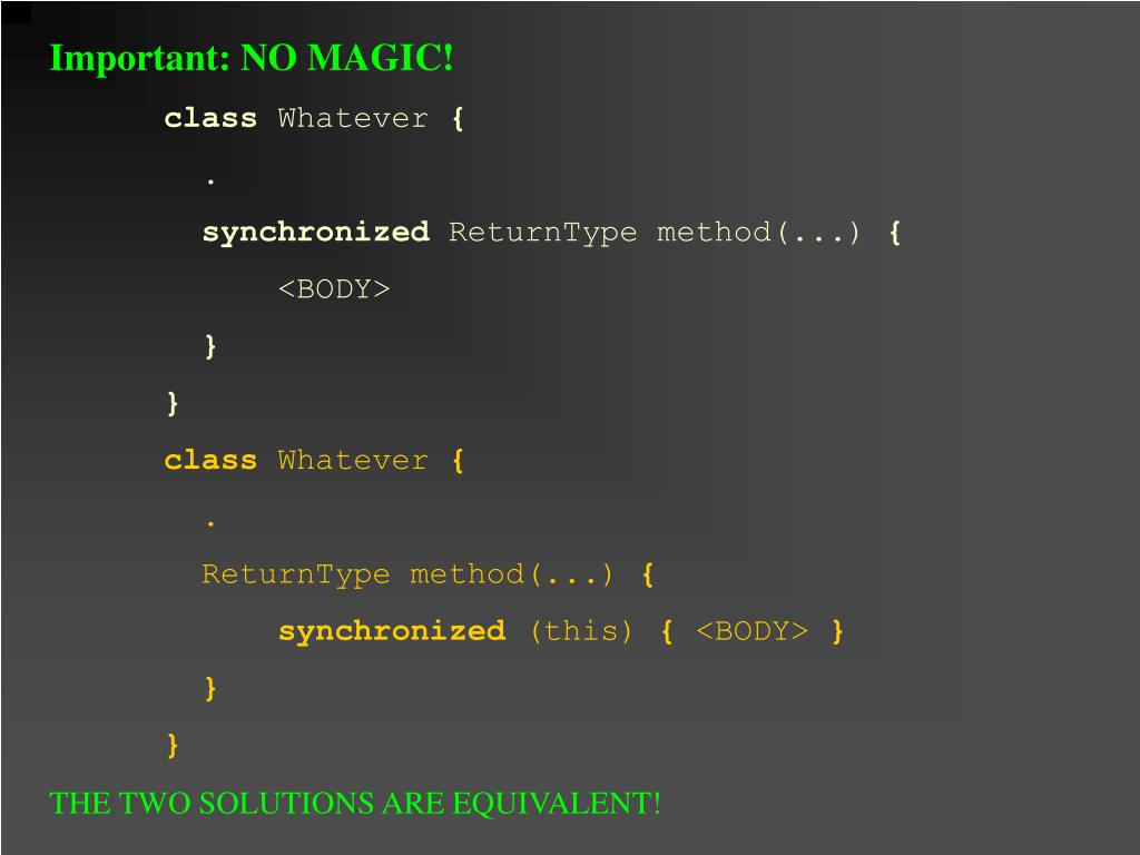 Important: NO MAGIC!