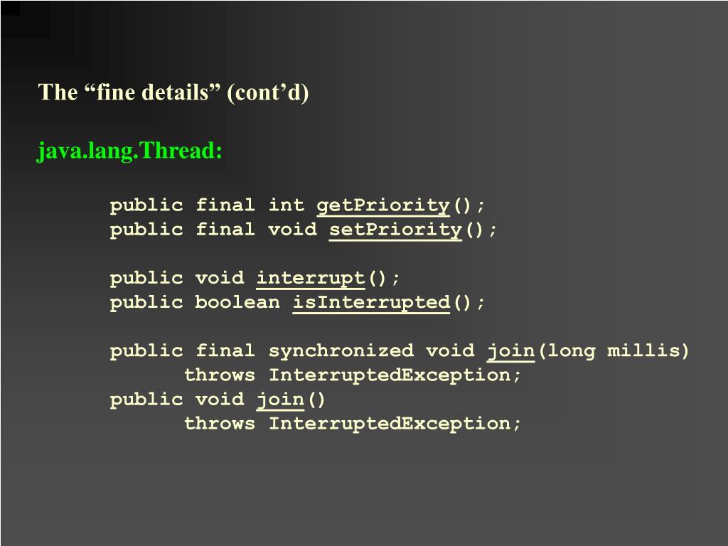 """The """"fine details"""" (cont'd)"""
