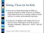 setting clean air for kids