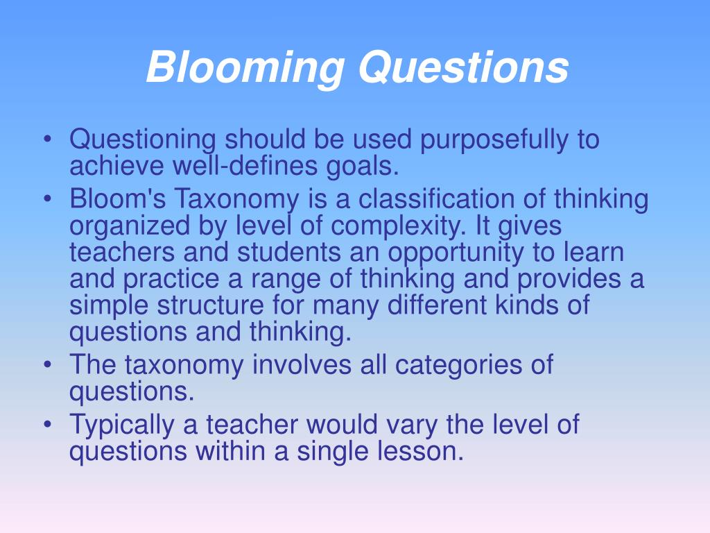 Blooming Questions