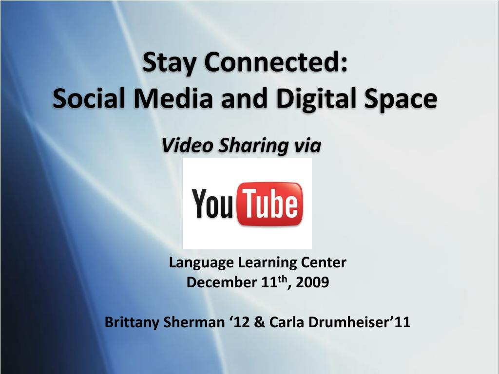 stay connected social media and digital space l.
