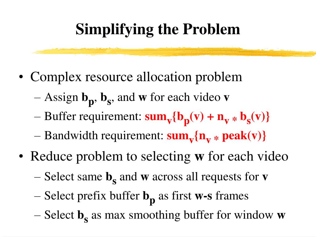 Simplifying the Problem