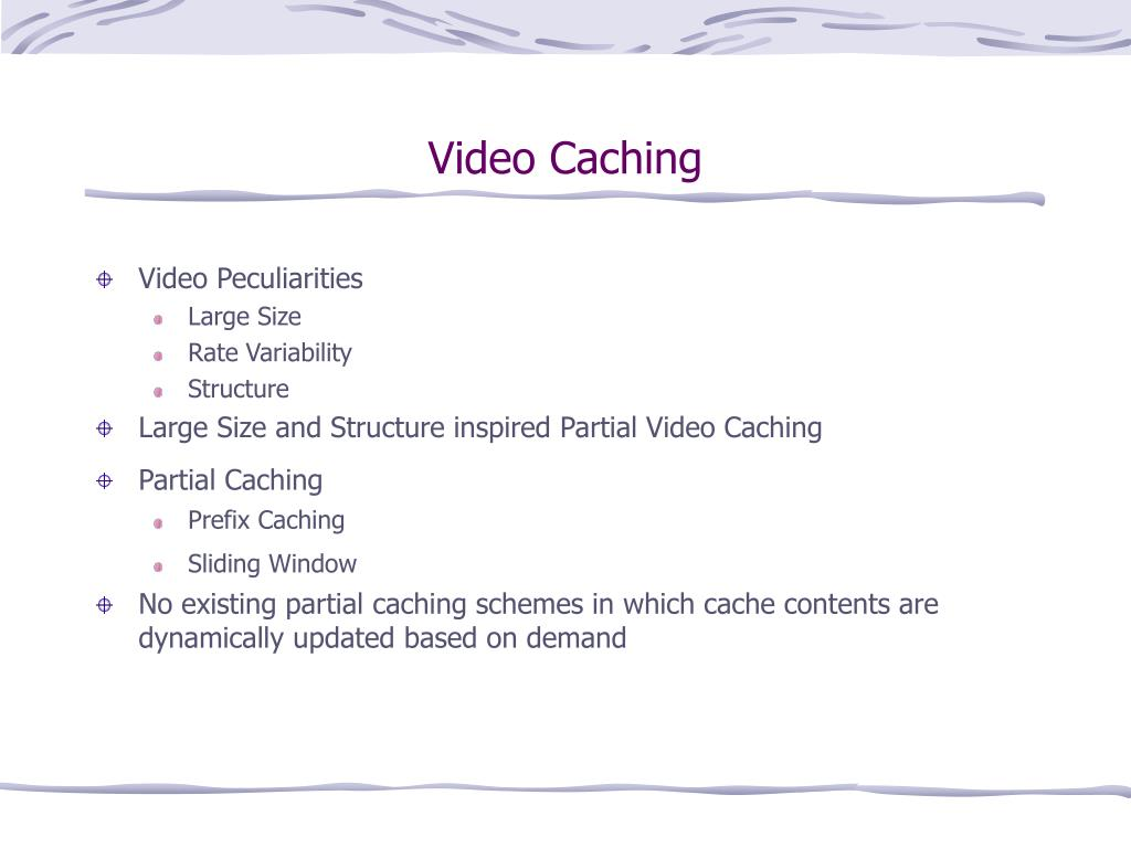 Video Caching