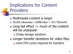 implications for content providers