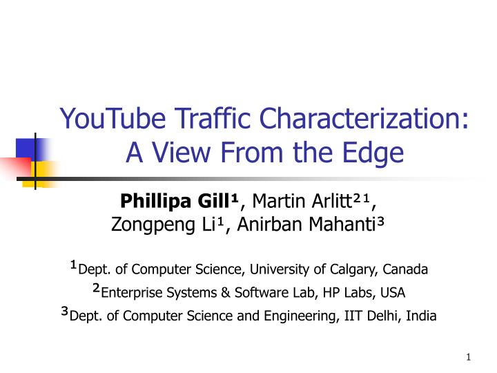 youtube traffic characterization a view from the edge n.