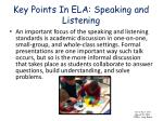 key points in ela speaking and listening19