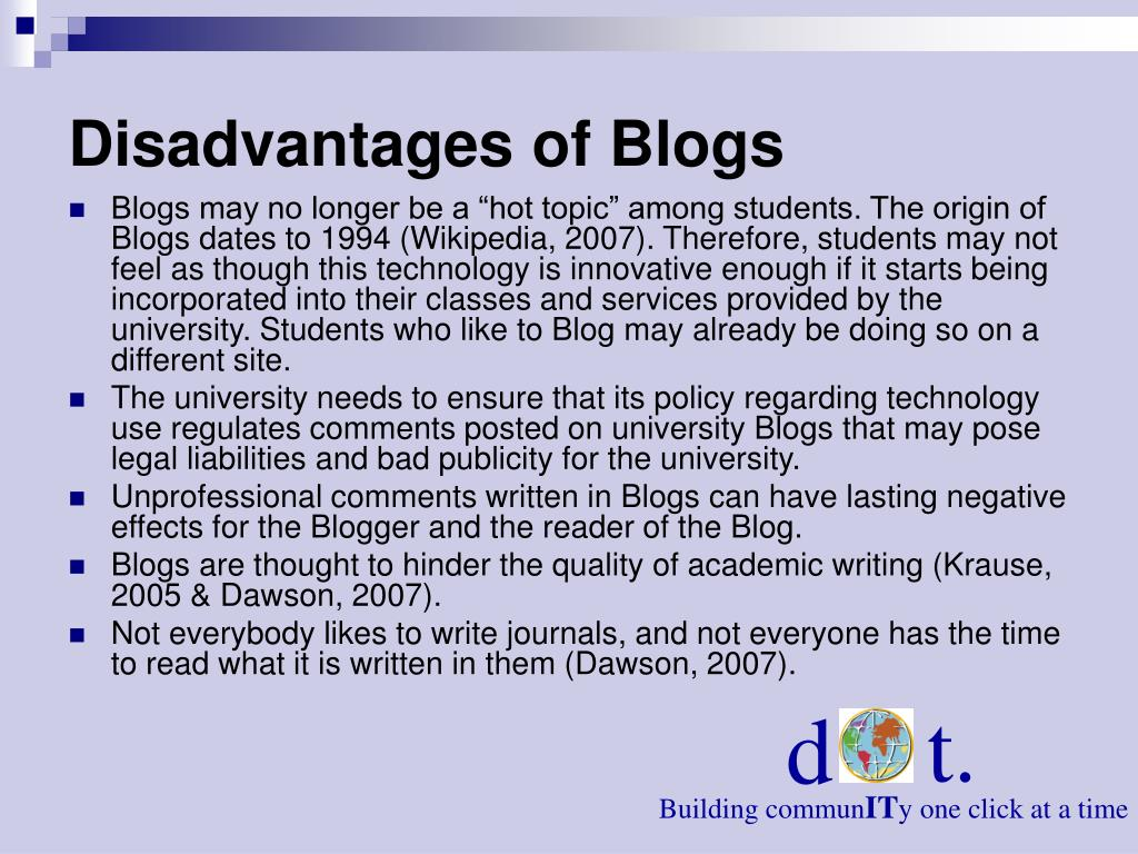 Disadvantages of Blogs