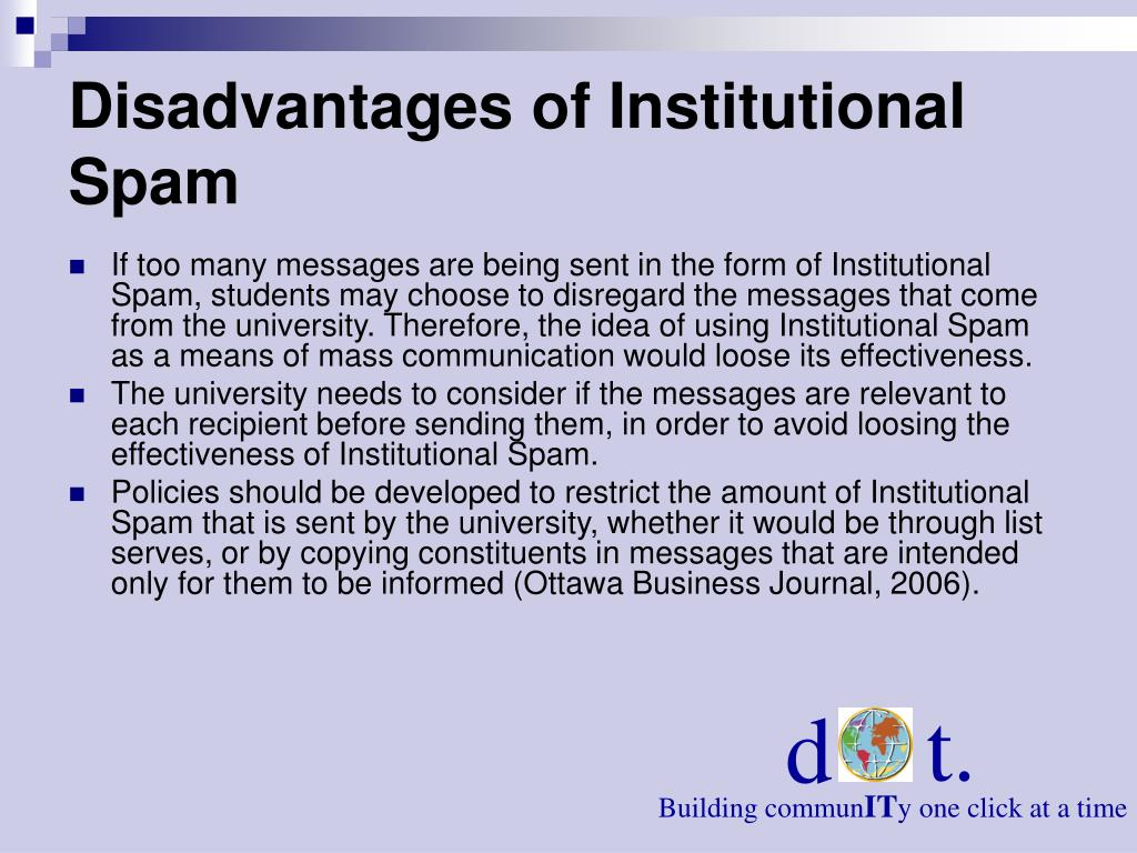 Disadvantages of Institutional Spam