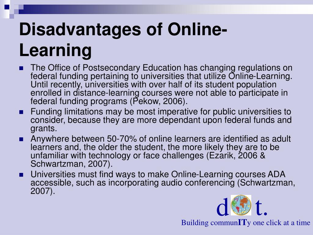 Disadvantages of Online-Learning