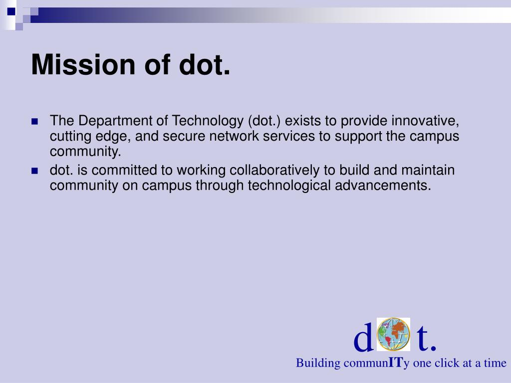 Mission of dot.
