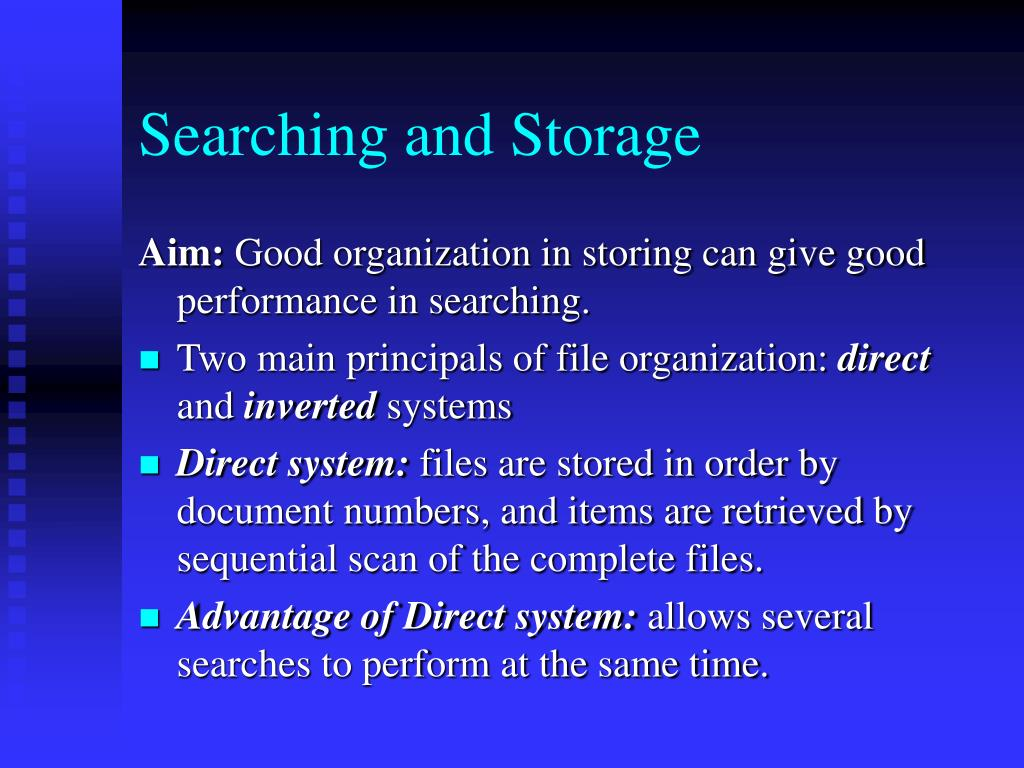 Searching and Storage
