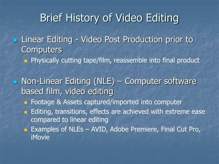 Brief history of video editing