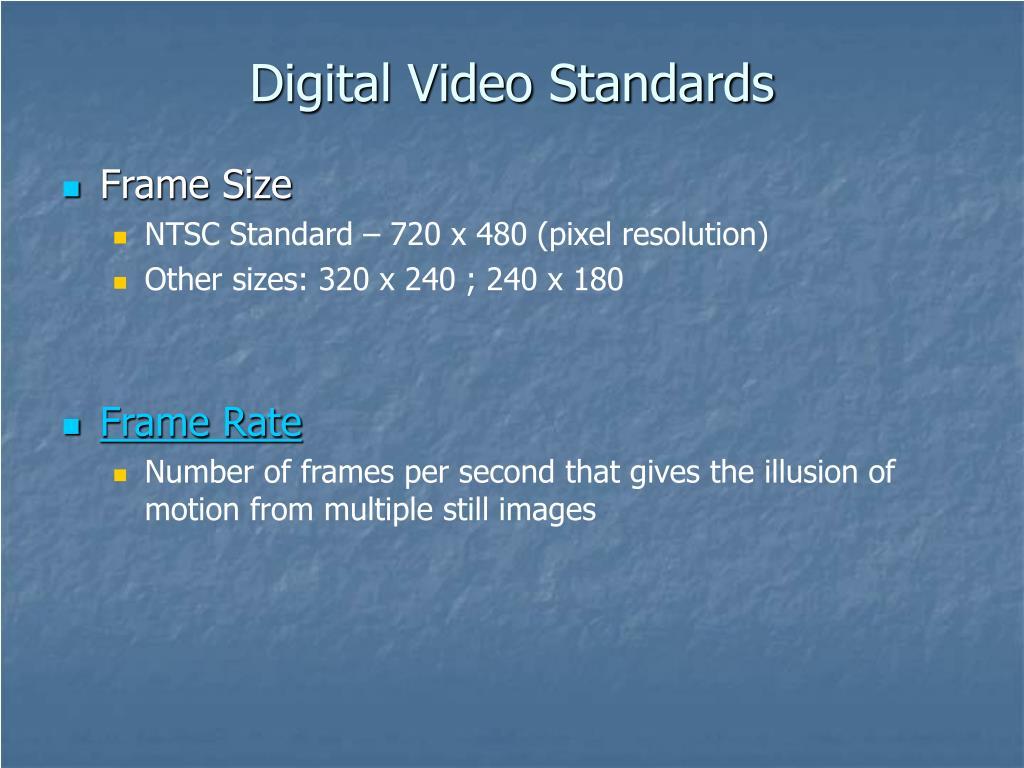 Digital Video Standards
