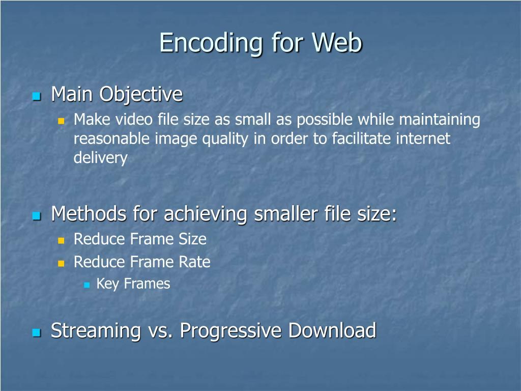 Encoding for Web