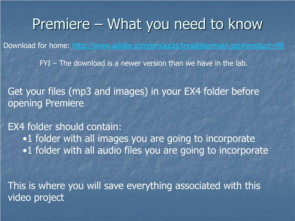Premiere – What you need to know