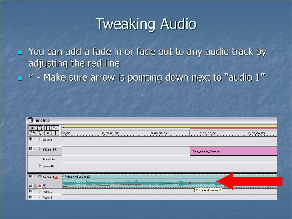 Tweaking Audio
