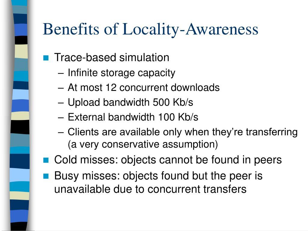 Benefits of Locality-Awareness