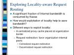 exploring locality aware request routing
