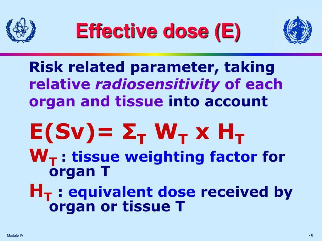 Effective dose (E)