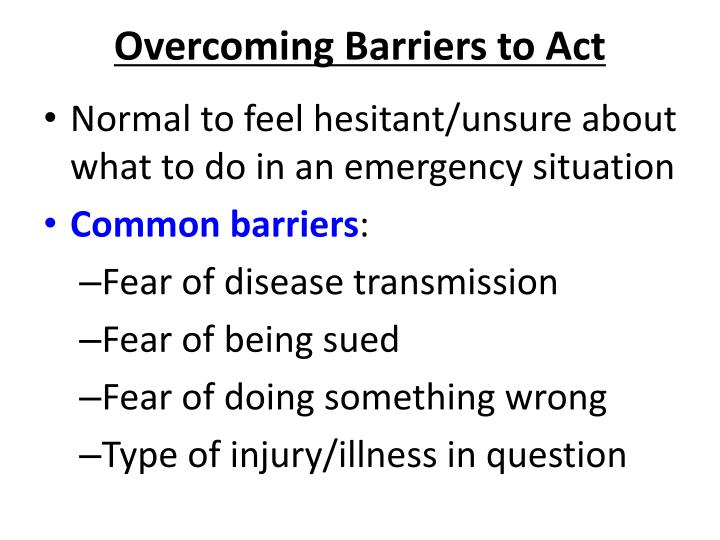 Overcoming barriers to act